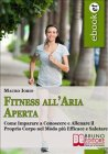 Fitness all'Aria Aperta (eBook) Mauro Iorio