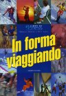 In Forma Viaggiando Rebecca M. Johnson