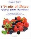 I Frutti di Bosco - Elisir di Salute e Giovinezza Margarete Dressler