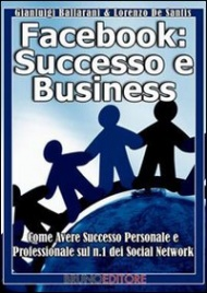 Facebook: Successo e Business (eBook)