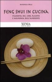 Feng shui in cucina barbara braj - Feng shui cucina ...