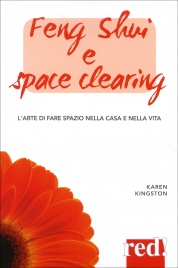 Feng Shui e Space Clearing Karen Kingston