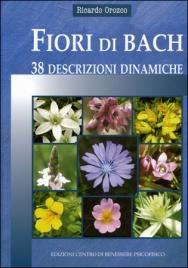 Fiori di Bach - 38 Descrizioni Dinamiche
