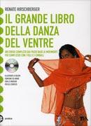 Il Grande Libro della Danza del Ventre - Con CD musicale incluso