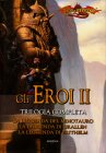 Gli Eroi II - Trilogia Completa Richard A. Knaak Dan Parkinson Michael Williams