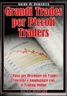 Grandi Trades per Piccoli Traders (eBook)