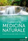 Guarire con la Medicina Naturale eBook Flavio Torresin