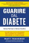 Guarire dal Diabete (Ebook) Matt Traverso