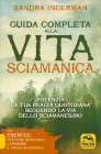 Guida Completa alla Vita Sciamanica Sandra Ingerman