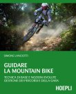 Guidare la Mountain Bike (eBook) Simone Lanciotti