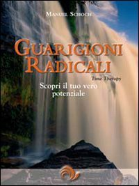 Guarigioni Radicali - Time Therapy