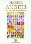Angeli - Chi Sono e a Cosa Servono?