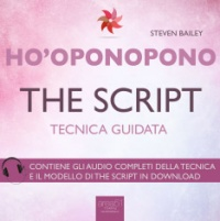 Ho'Oponopono - The Script AudioLibro Mp3