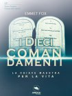 I Dieci Comandamenti eBook Emmet Fox