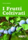 I Frutti Coltivati (eBook) Ennio Lazzarini