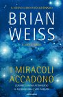 I Miracoli Accadono eBook Brian Weiss