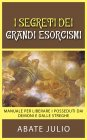 I Segreti dei Grandi Esorcismi eBook Abate Julio