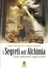 I Segreti dell'Alchimia eBook Maria Carla Cravero