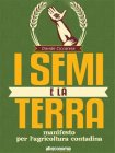 I Semi e la Terra (eBook) Davide Ciccarese