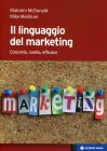 Il Linguaggio del Marketing Malcolm McDonald e Mike Meldrum