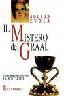 Il Mistero del Graal (eBook) Julius Evola