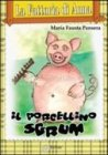 Il Porcellino Sgrum
