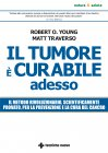 Il Tumore È Curabile Adesso eBook Matt Traverso