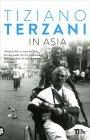 In Asia Tiziano Terzani