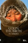In Siberia Colin Thubron