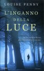 L'Inganno della Luce Louise Penny