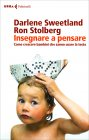 Insegnare a Pensare Ron Stolberg Darlene Sweetland