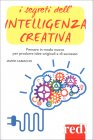 I Segreti dell'Intelligenza Creativa