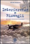 Interferenze e Risvegli