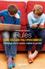 iRules: Come Educare Figli Iperconnessi (eBook) Janell Burley Hofmann