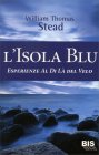 L'Isola Blu William Thomas Stead