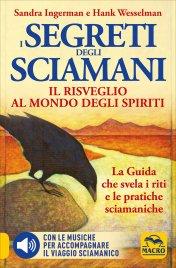 I segreti degli sciamani