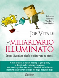 Il Miliardario Illuminato eBook Joe Vitale