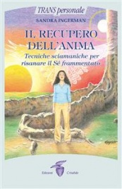 Il Recupero dell'Anima eBook Sandra Ingerman