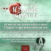 Il Segreto in Pratica (AudioLibro Mp3) Michael Doody