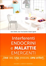 Interferenti Endocrini e Malattie Emergenti Alain Collomb