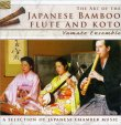 The Art of the Japanese Bamboo Flute and Koto Yamato Ensemble