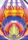 Kryon - La Sfida dell'Impossibile (eBook) Angelo Picco Barilari