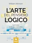 L'Arte del Pensiero Logico eBook William Atkinson