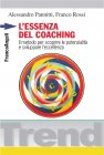 L'Essenza del Coaching (eBook) Alessandro Pannitti, Franco Rossi
