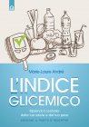 L'Indice Glicemico eBook Marie-Laure André