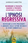 L'Ipnosi Regressiva (eBook) Lanfranco Mariottini