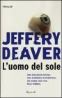 L'Uomo del Sole - Jeffery Deaver