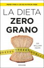 La Dieta Zero Grano eBook William Davis