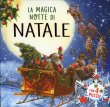 La Magica Notte di Natale Clement C. Moore Ted Rand