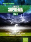 La Mente Suprema - Vol. 2 (eBook) William Atkinson